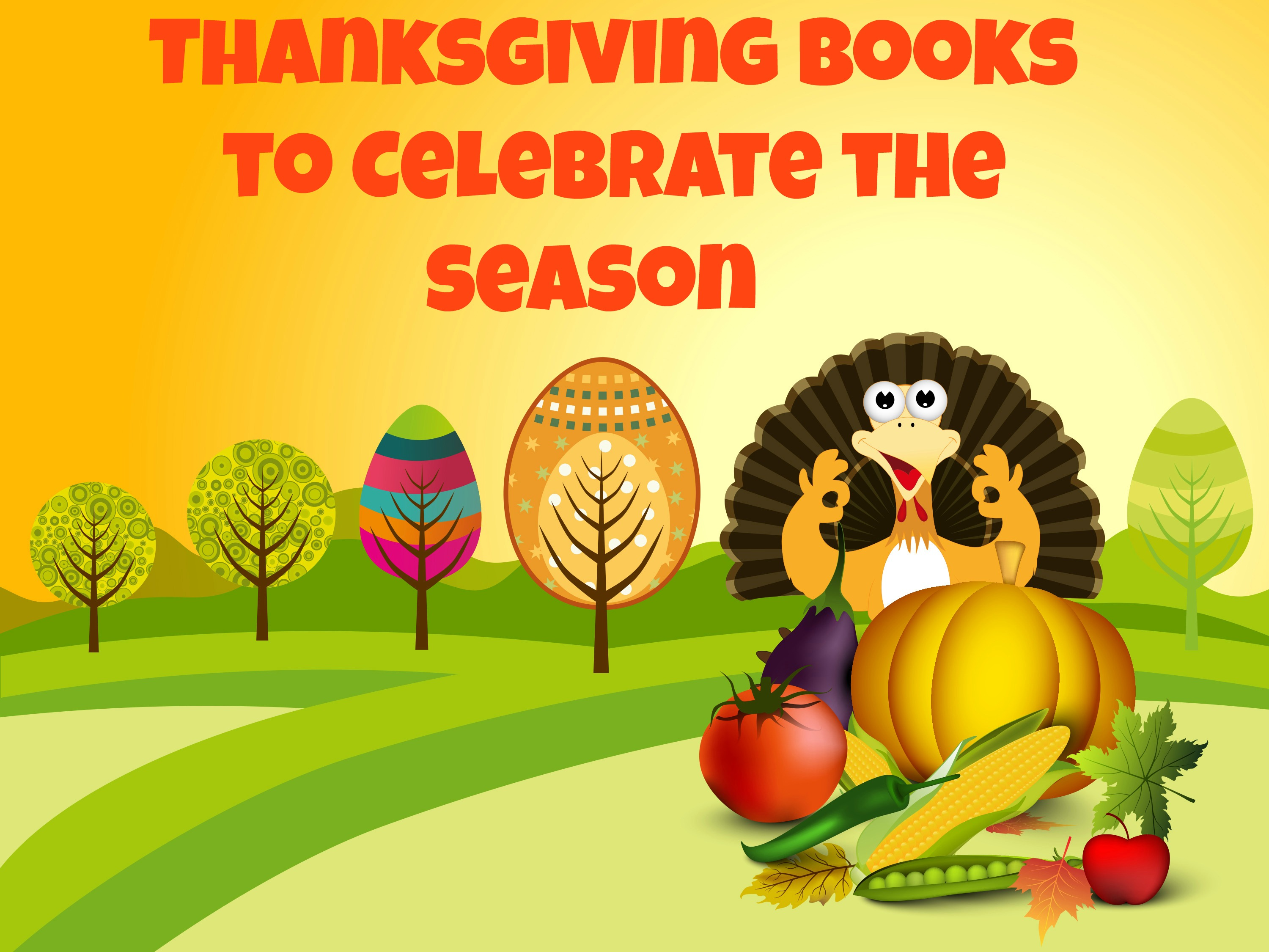 Thanksgiving Themed Pictures Thanksgiving Books