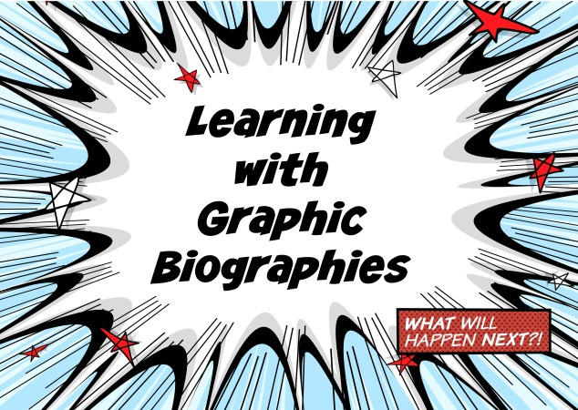 learning with graphic biographies